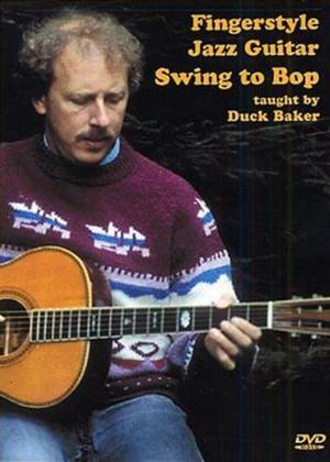 Duck Baker: Fingerstyle Jazz Guitar: Swing to Bop Online DVD Rental