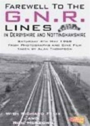 Farewell to the GNR Lines in Derbyshire and Nottinghamshire Online DVD Rental