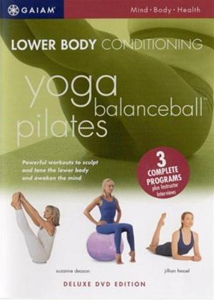 Rent Lower Body Conditioning: Yoga, Balanceball, Pilates Online DVD Rental