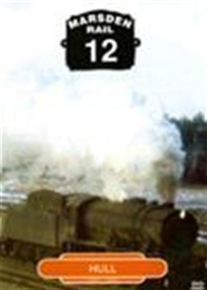 Rent Marsden Rail 12: Hull Online DVD Rental