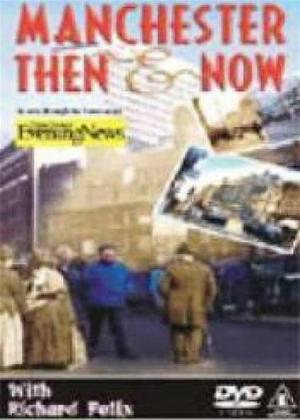 Rent Manchester Then and Now: Vol.1 Online DVD Rental