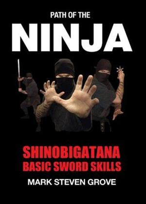 Rent Shinobigatana: Basic Sword Skills Online DVD Rental