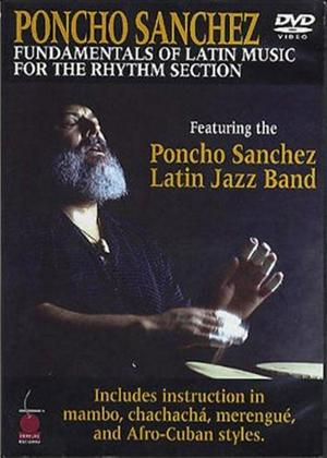 Rent Poncho Sanchez: Fundamentals of Latin Music for the Rhythm Section Online DVD Rental