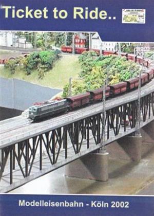 Rent Ticket to Ride: Modelleisenbahn 2002 Exhibition Online DVD Rental