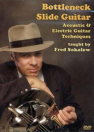 Rent Fred Sokolow: Bottleneck Slide Guitar Online DVD Rental