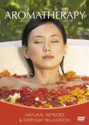 Rent Aromatherapy: Natural Remedies and Everyday Relaxation Online DVD Rental
