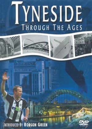 Rent Tyneside Through the Ages Online DVD Rental