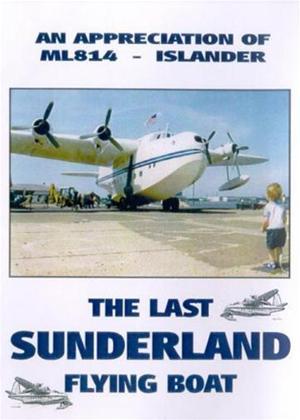 The Last Sunderland Flying Boat Online DVD Rental