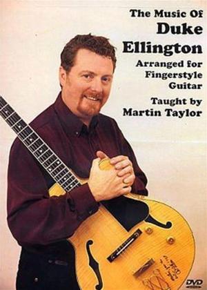 Rent Martin Taylor: The Music of Duke Ellington Online DVD Rental