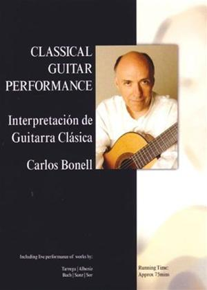 Rent Classical Guitar Performance: Carlos Bonell Online DVD Rental