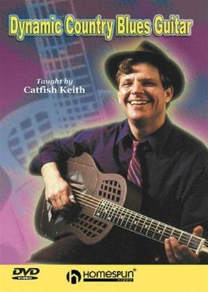 Rent Dynamic Country Blues Guitar Taught by Catfish Keith Online DVD Rental