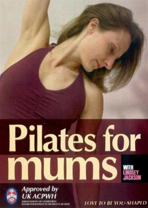 Pilates for Mum: Post Natal, Post Pregnancy Pilates with Lindsey Jackson Online DVD Rental