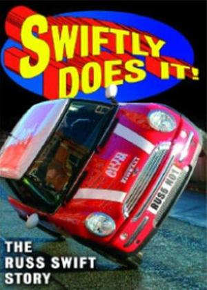 Rent Swiftly Does It!: The Russ Swift Story Online DVD Rental