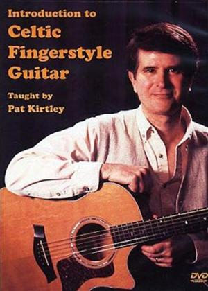 Rent Pat Kirtley: Introduction to Celtic Fingerstyle Guitar Online DVD Rental