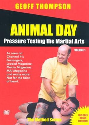 Rent Animal Day 1: Pressure Testing the Martial Arts Online DVD Rental