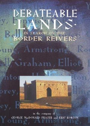 Rent Debateable Lands: In Search of the Border Reivers Online DVD Rental