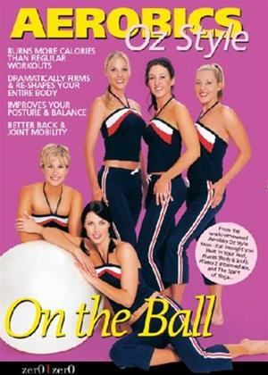 Aerobics Oz Style: On the Ball Online DVD Rental