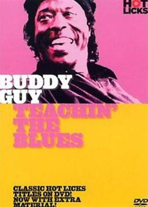 Rent Hot Licks: Buddy Guy: Teachin' the Blues Online DVD Rental
