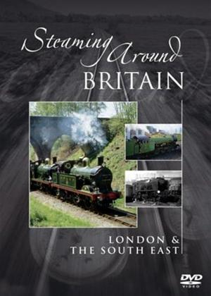 Steaming Around Britain: London and the South East Online DVD Rental