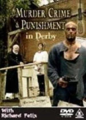 Murder, Crime and Punishment in Derby Online DVD Rental
