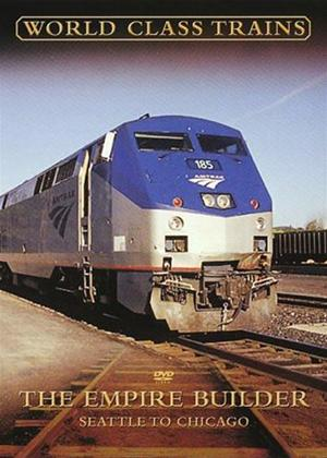 Rent World Class Trains: The Empire Builder: Seattle to Chicago Online DVD Rental