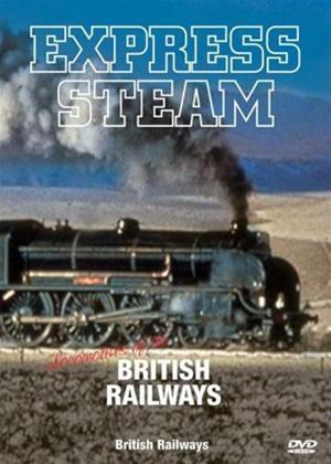 Express Steam: Locomotives of British Railways Online DVD Rental