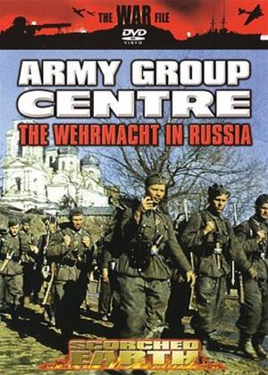 Scorched Earth: Army Group Centre: The Wehrmacht in Russia Online DVD Rental