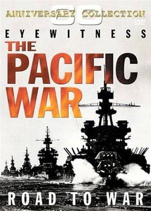 Eyewitness: The Pacific War: Road to War Online DVD Rental