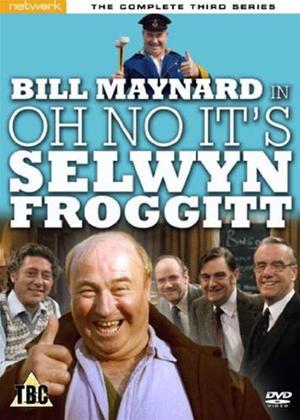 Rent Oh No It's Selwyn Froggitt: Series 3 Online DVD Rental