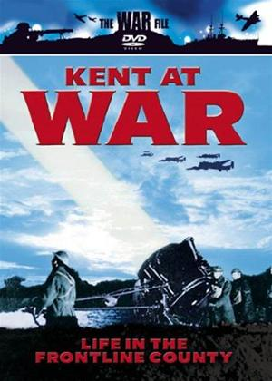 Kent at War: Life in the Frontline County Online DVD Rental
