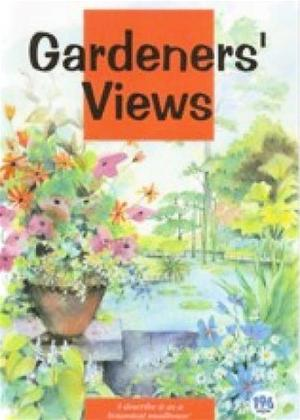 Gardeners' Views: I Describe It as a Botanical Madhouse Online DVD Rental