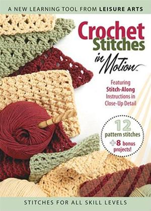 Crochet Stitches in Motion Online DVD Rental