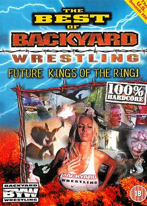 The Best of Backyard Wrestling: Vol.1 Online DVD Rental