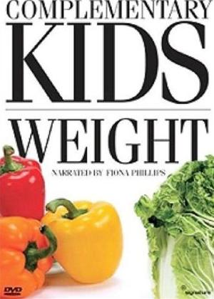 Rent Complementary Kids: Weight Online DVD Rental
