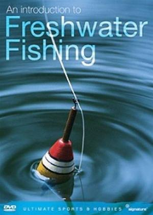 Rent An Introduction to Freshwater Fishing Online DVD Rental
