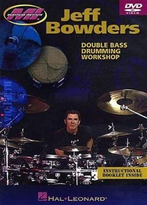 Rent Jeff Bowders: Double Bass Drumming Workshop Online DVD Rental