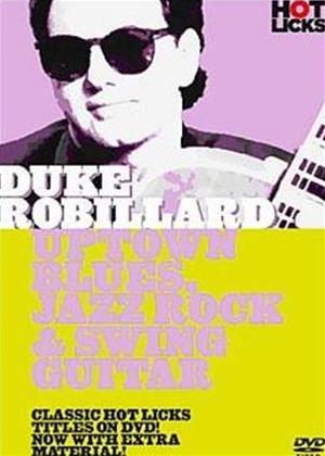Rent Duke Robillard: Uptown Blues, Jazz Rock and Swing Guitar Online DVD Rental