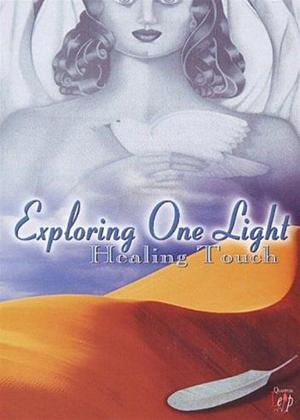 Exploring One Light: Healing Touch Online DVD Rental