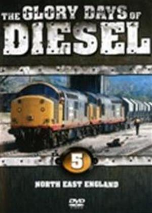 Glory Days of Diesel 5: North East England Online DVD Rental