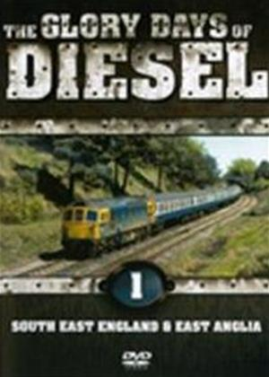 Glory Days of Diesel 1: South East England and East Anglia Online DVD Rental