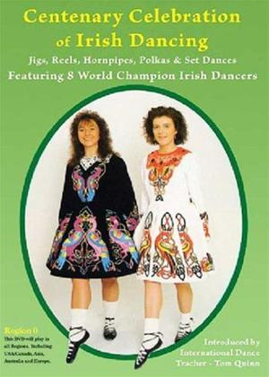 Centenary Celebration of Irish Dancing Online DVD Rental