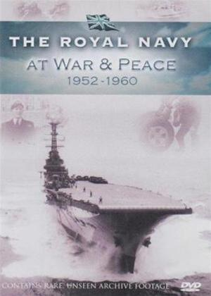 The Royal Navy: At War and Peace 1952-1960 Online DVD Rental
