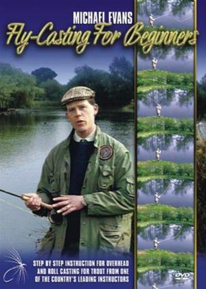 Michael Evans: Fly Casting for Beginners Online DVD Rental