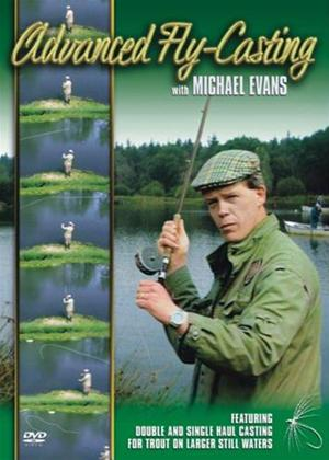 Rent Michael Evans: Advanced Fly-Casting Online DVD Rental
