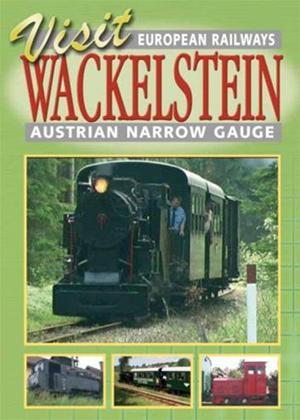Rent Visit Wackelstein: Austrian Narrow Gauge Railway Online DVD Rental