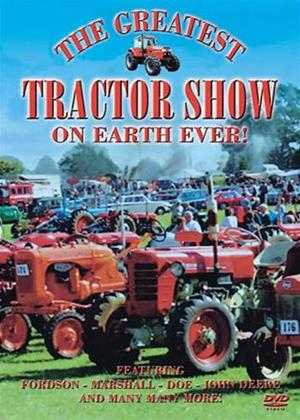 The Greatest Tractor Show on Earth Ever! Online DVD Rental