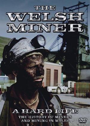Rent The Welsh Miner: A Hard Life Online DVD Rental
