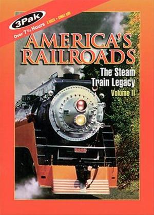 Rent America's Railroads: The Steam Train Legacy: Vol.2 Online DVD Rental