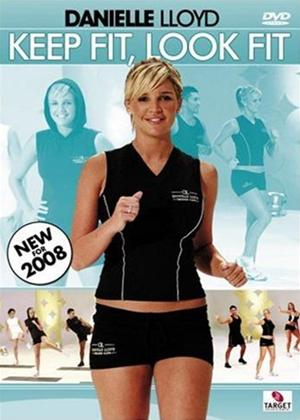Rent Danielle Lloyd: Keep Fit, Look Fit Online DVD Rental