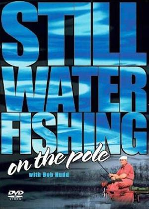 Still Water on the Pole with Bob Nudd Online DVD Rental